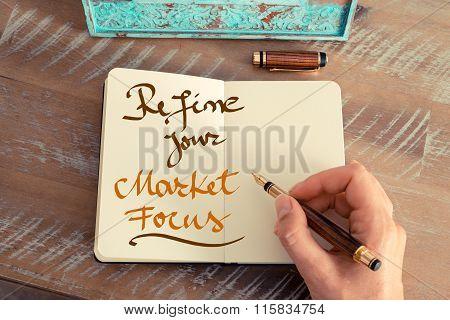 Handwritten Text Refine Your Market Focus