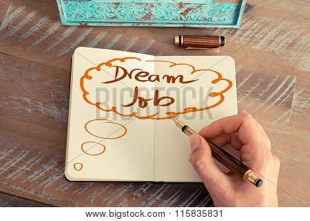 Handwritten Text Dream Job In Drawing Bubble