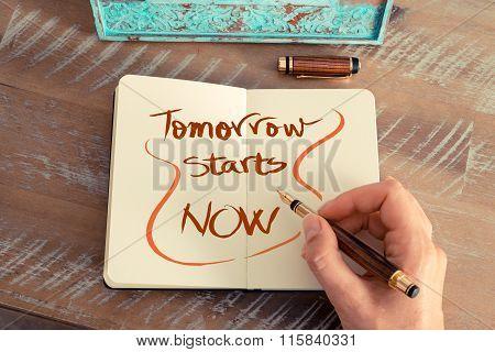 Handwritten Text Tomorrow Starts Now