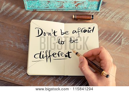 Handwritten Text Don't Be Afraid To Be Different
