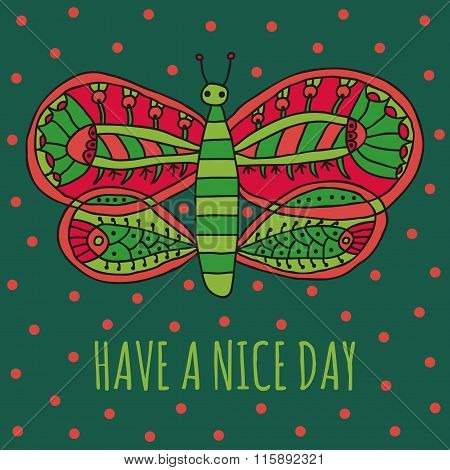 Have a nice day wishing card with cute butterfly