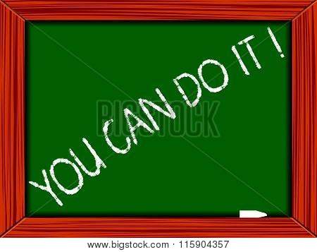 You Can Do It Written On Chalkboard