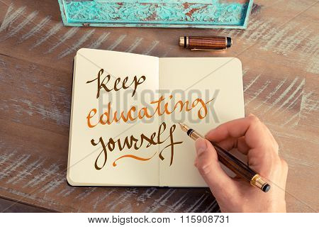 Handwritten Text Keep Educating Yourself