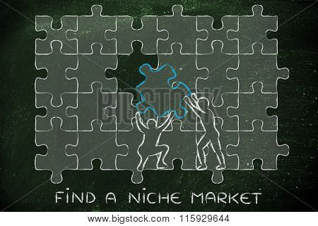 Man With Missing Piece To Complete A Puzzle, With Text Find A Niche Market