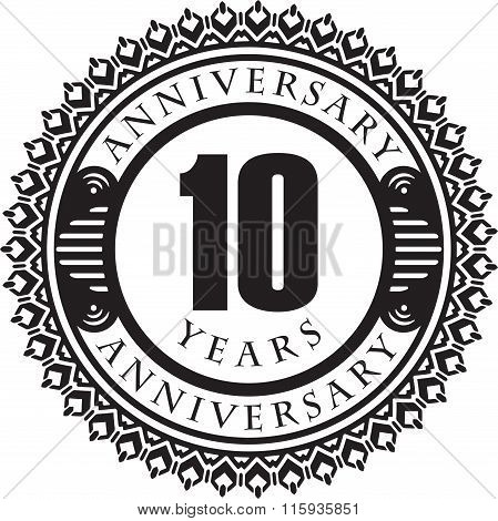 Vintage Anniversary 10 Years Round Emblem. Retro Styled Vector Background In Black Tones. .