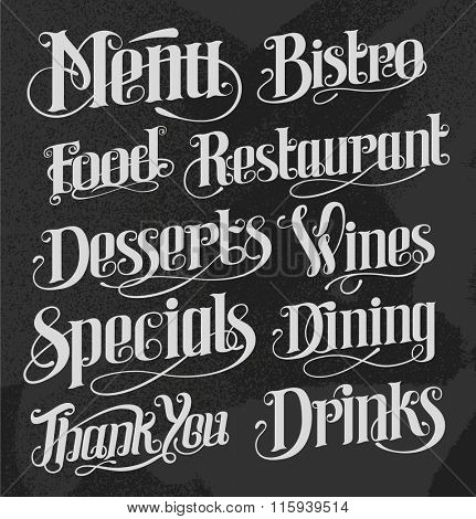 Hand drawn vintage lettering for restaurants, menus and signs. Calligraphic chalkboard vector illustration.