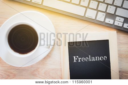 Concept Freelance message on wood boards.