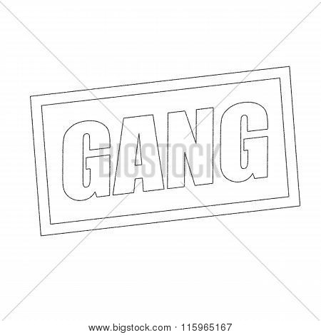 Gang Monochrome Stamp Text On White