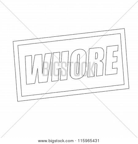 Whore Monochrome Stamp Text On White