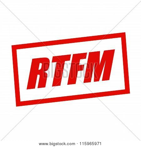 Rtfm Red Stamp Text On White