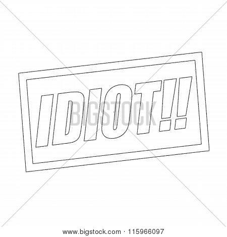 Idiot Monochrome Stamp Text On White