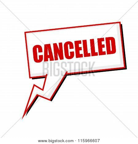 Cancelled Red Stamp Text On White Speech Bubbles