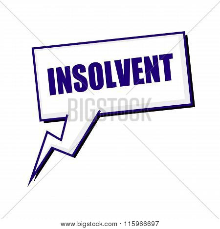 Insolvent Blueblack Stamp Text On White Speech Bubbles