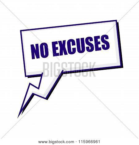 No Excuses Blueblack Stamp Text On White Speech Bubbles