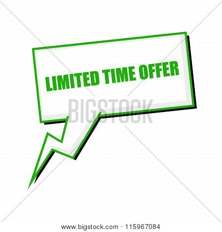 Limited Time Offer Green Stamp Text On White Speech Bubbles