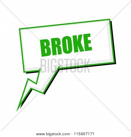 Broke Green Stamp Text On White Speech Bubbles