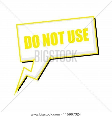 Do Not Use Yellow Stamp Text On White Speech Bubbles