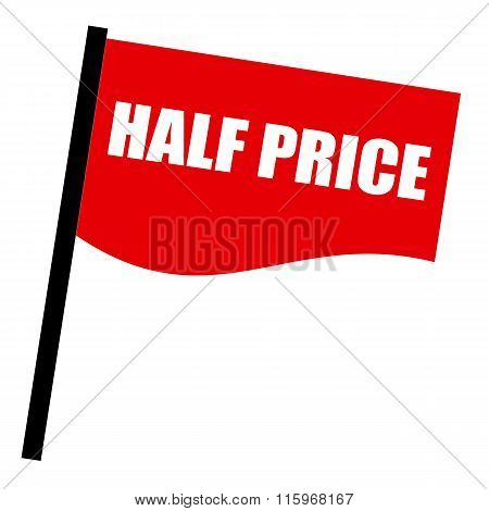 Half Price White Stamp Text On Red Flag