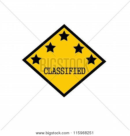 Classified Black Stamp Text On Background Yellow And Star