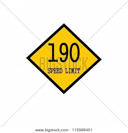 Speed Limit 190 Black Stamp Text On Background Yellow