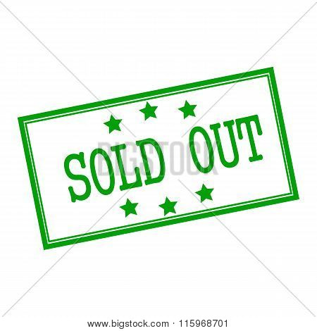 Sold Out Green Stamp Text On Background White And Star