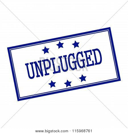 Unplugged Blue-black Stamp Text On Background White And Star