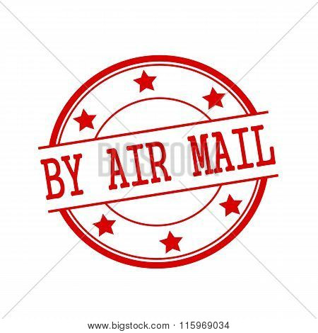 By Air Mail Red Stamp Text On Red Circle On A White Background And Star