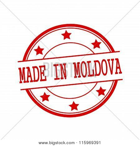 Made In Moldova Red Stamp Text On Red Circle On A White Background And Star