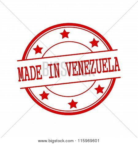 Made In Venezuela Red Stamp Text On Red Circle On A White Background And Star