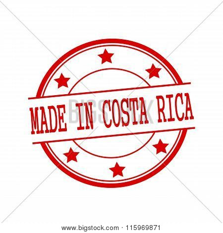 Made In Costa Rica Red Stamp Text On Red Circle On A White Background And Star