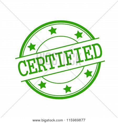 Certified Green Stamp Text On Green Circle On A White Background And Star