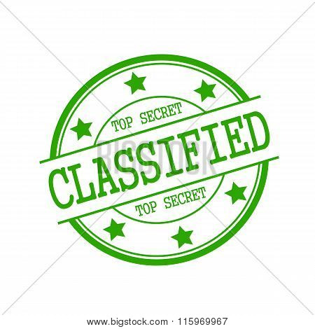 Classified-top Secret Stamp Text On Green Circle On A White Background And Star