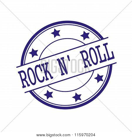 Rock N Roll Blue-black Stamp Text On Blue-black Circle On A White Background And Star