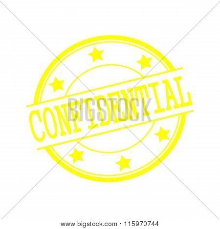 Confidential Yellow Stamp Text On Yellow Circle On A White Background And Star
