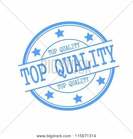 Top Quality Blue Stamp Text On Blue Circle On A White Background And Star