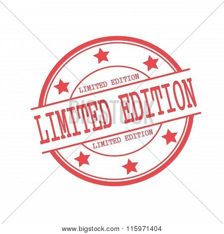 Limited Edition Red Stamp Text On Red Circle On A White Background And Star