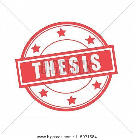 Thesis White Stamp Text On Circle On Red Background And Star