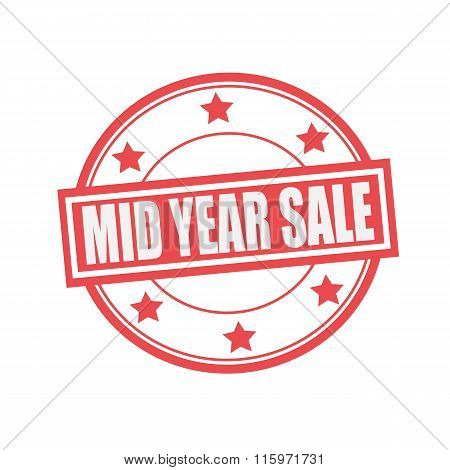 Mid Year Sale White Stamp Text On Circle On Red Background And Star