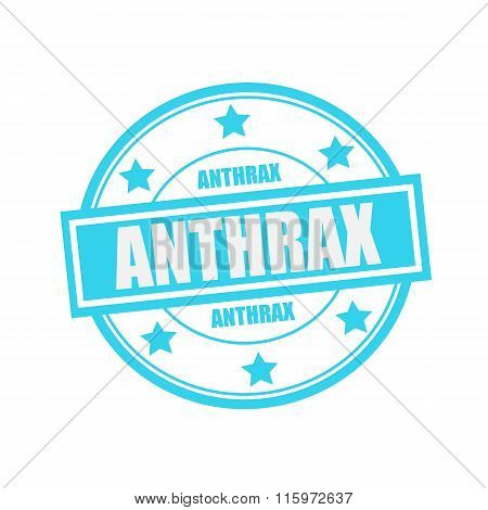 Anthrax White Stamp Text On Circle On Blue Background And Star