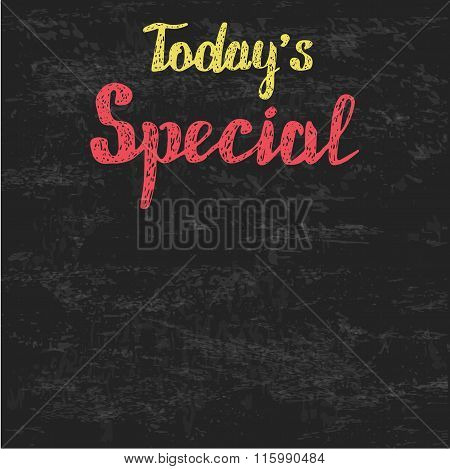 Today's Special. Inscription on the board