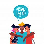 Happy Friendship Day Greeting Card With Diverse Friend Group Of People Hugging Together. Young Gener poster
