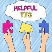 Writing Note Showing Helpful Tips. Business Photo Showcasing Advices Given To Be Helpful Knowledge I poster