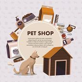 Pets Accessoriespet Shop With Dog. Pet Shop. Vector Illustration poster