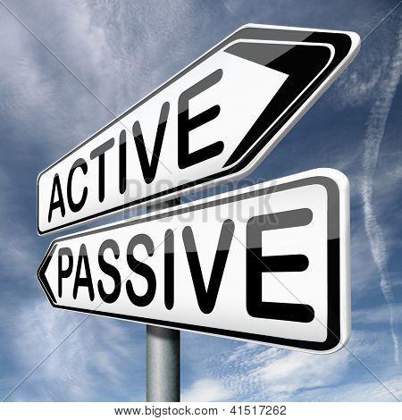 atividade ativa ou passiva e passividade para ato de ação agora não ficar parado