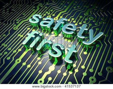 Privacy concept: circuit board with word Safety First