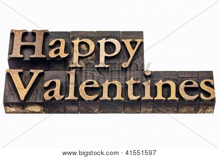 Happy Valentines  - isolated text in vintage letterpress wood type printing blocks