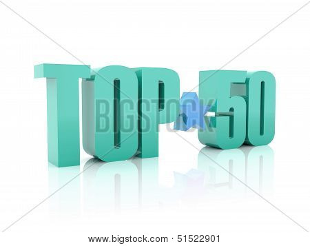Top fifty word isolated on white background. 3D illustration.