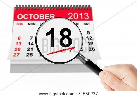 Alaska Day Concept. 18 October 2013 Calendar With Magnifier
