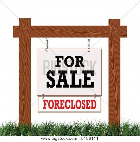 Real Estate For Sale Sign Foreclosed