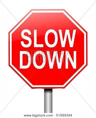 Slow Down Concept.